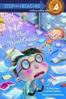 How Not to Start Third Grade (Step into Reading 4) by Cathy Hapka, Ellen Titleba