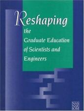 """""""Reshaping the Graduate Education of Scientists and Engineers,"""" by Institute..."""