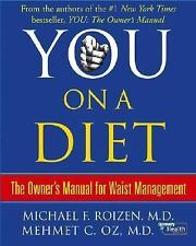 Dr. Oz - You - On a Diet : The Owner's Manual for Waist Management