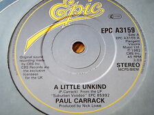 """PAUL CARRACK - A LITTLE UNKIND  7"""" VINYL"""