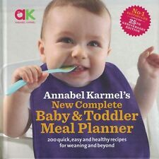 Annabel Karmel's New Complete Baby and Toddler Meal Planner NEW