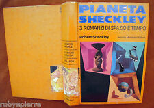 Pianeta Sheckley 3 romanzi di spazio e tempo Robert Mondadori 1° edizione 1976