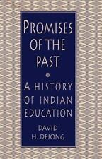 Promises of the Past: A History of Indian Education in the United-ExLibrary