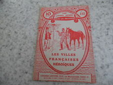 1916.Livres rose 152.Villes françaises héroiques.Guerre 14-18.Guyon