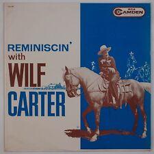 WILF CARTER: Reminscin' USA RCA Camden Country VINYL LP Rare VINYL LP VG+