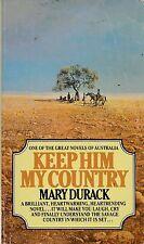 Mary Durack/Keep Him My Country P/B - Great Australian Novel