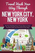 Travel Hack Your Way Through New York City, New York : Fly Free, Get Best...