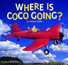 Where is Coco Going?,Tanen, Sloane,New Book mon0000017550