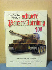 Combat History of schwere Panzer-Abteilung 508 In Action in Italy with the Tiger
