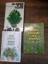 Lot 3 livres mieux vivre avec les plantes 100 plantes 1000 usages des hommes et