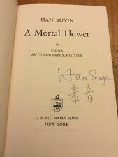 A Mortal Flower Han Suyin SIGNED First Edition HCDJ