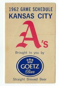 1962 Kansas City Athletics Baseball  Pocket Schedule Goetz Beer