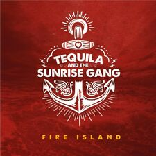TEQUILA AND THE SUNRISE GANG - FIRE ISLAND   CD NEW+