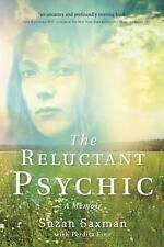 The Reluctant Psychic: A Memoir by Suzan Saxman (Paperback, 2015)