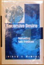 RECURSIVE DESIRE - REREADING EPIC TRADITION --NEW