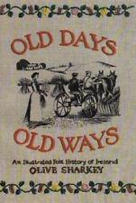 Old Days Old Ways: An Illustrated Folk, History of Ireland (Irish-ExLibrary