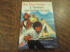 le livre de poche l'homme qui brillait la nuit - sid fleischman