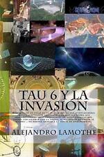 Tau 6 y la Invasión : Etse Mneasje en Cvlae es la Sñael Riibecda por...