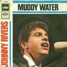 """JOHNNY RIVERS I LAVÉ MY HANDS EN MUDDY WATERS (EAUX)/ROOGALATOR 7"""" UNIQUE B19"""
