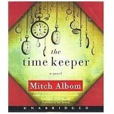 The Time Keeper by Mitch Albom (2012, CD, Unabridged)