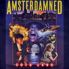 "7"" LOIS LANE Amsterdamned OST DICK MAAS, MONIQUE VAN DE VEN, HUUB STAPEL WEA '88"