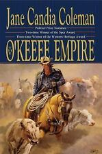 The o'Keefe Empire by Jane Candia Coleman (2013, Paperback)