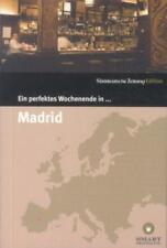 Ein perfektes Wochenende in... Madrid von Karolin Langfeldt, Nancy Bachmann und Mansur Ajang (2017, Kunststoffeinband)