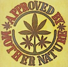 Original Approved By Mother Nature Iron On Transfer Weed Marijuana