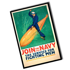 WWII Join The Navy The Service For Fighting Men 8x12 Inch Aluminum Sign