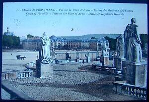 OLD POSTCARD : CASTLE OF VERSAILLES / STATUES OF NAPOLEON'S GENERALS.