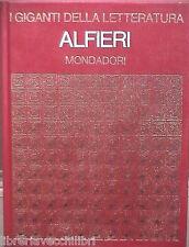 VITTORIO ALFIERI Nuccio Francesco Madera Mondadori I giganti della letteratura
