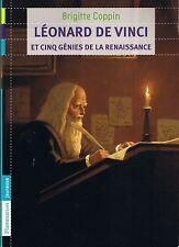 Léonard DE VINCI et  cinq Génies De La Renaissance * COPPIN * Flammarion  art