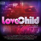 LOVE CHILD SEASON FOUR SOUNDTRACK CD NEW