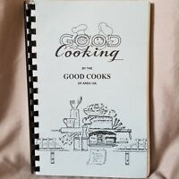 Good Cooking by the Good Cooks Indiana Cookbook Spiral Bound Community