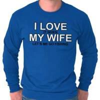 Love My Wife Fishing Fisherman Husband Gift Long Sleeve T-Shirts Tees For Men