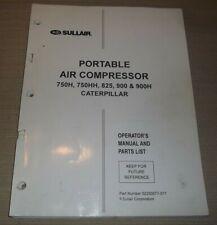 Sullair 750h 825 900 900h Cat Air Compressor Parts Operation Maintenance Manual