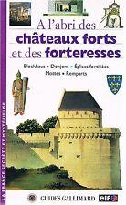 A L'ABRI DES CHATEAUX FORTS ET DES FORTERESSES Gallimard + PARIS POSTER GUIDE