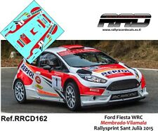 DECAL/CALCA 1/43; Ford Fiesta R5; Membrado-Vilamala; Rallysprint Sant Julia 2015