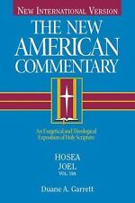 Hosea, Joel: An Exegetical and Theological Exposition of Holy Scripture (The New