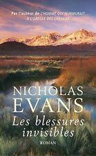 Les blessures invisibles.Nicholas EVANS.France loisirs D004