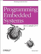 Programming Embedded Systems in C and C++ by Barr, Michael