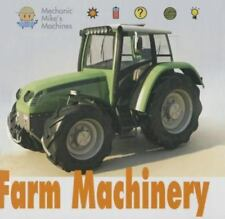 Farm Machinery (Mechanic Mike's Machines)
