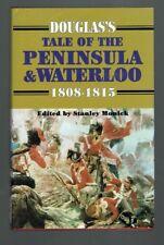 Stanley Moniek (ed), Douglas's Tale of the Peninsula & Waterloo 1808-1815  ST 4