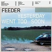 Feeder - Yesterday Went Too Soon (2013)
