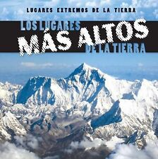 Los Lugares Mas Altos de La Tierra (Earth's Highest Places) (Lugares E-ExLibrary