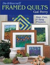 Do It Yourself Framed Quilts: Fast, Fun & Easy Projects, Crafts & Hobbies, 99, p