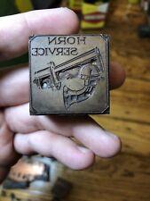Vintage Horn Service Ooga Horn Printing Plate Block Letterpress Inked Stamp