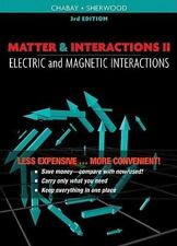 Matter and Interactions II : Electric and Magnetic Interactions by Ruth W. Chab…