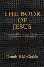 The Book of Jesus: A Chronological Harmonization of the Gospels in Easy-to-Read