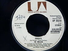 ED WELCH Fridays / iT ain't easy ( bull i'll try ) UP 35318 PROMO NOT FOR SALE